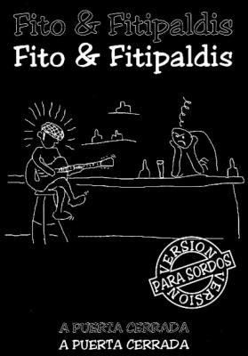 FITO Y LOS FITIPALDIS, SIMPLEMENTE GENIAL.